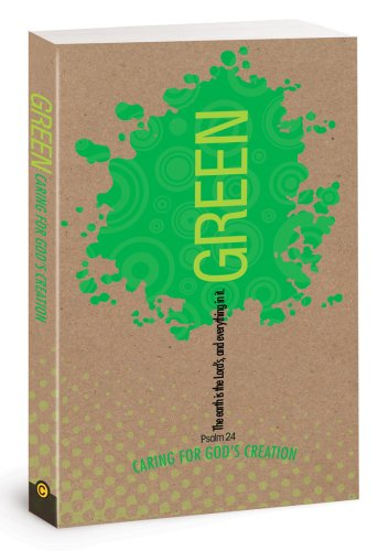 9781434766793: Green: Caring for God's Creation, a Family Outreach Event