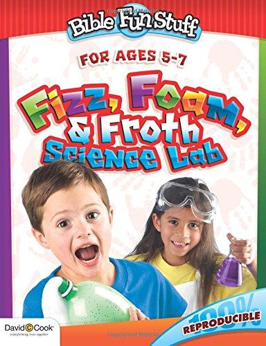 9781434767240: Fizz, Foam, & Froth Science Lab (Bible Funstuff)