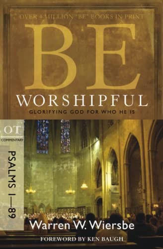 Comt-Be Worshipful (Psalms 1-89) (Repack)