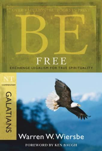 Be Free: Wiersbe, Warren W.