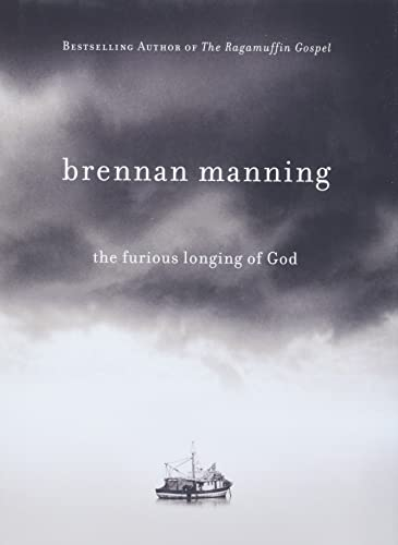 9781434767509: The Furious Longing of God