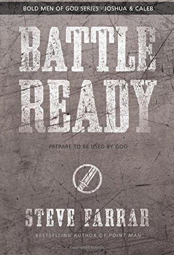 9781434768698: Battle Ready: Prepare to Be Used by God (Bold Man Of God)