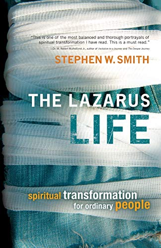 9781434799951: The Lazarus Life: Spiritual Transformation for Ordinary People