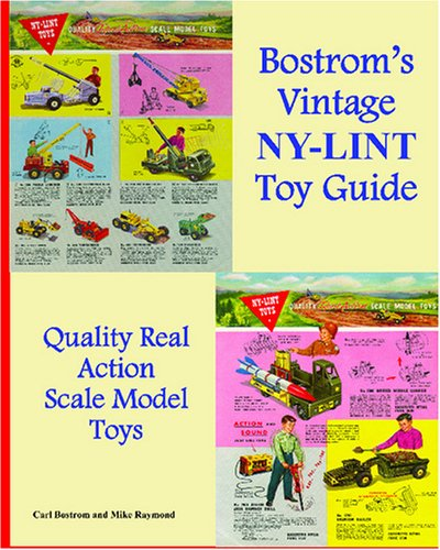9781434804723: Bostrom's Vintage Nylint Toy Guide: A Guide For Vintage Nylint Toy Collectors