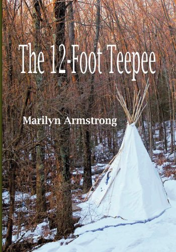 9781434805140: The 12-Foot Teepee: A Survivor's Tale