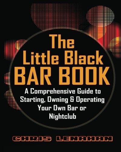 The Little Black Bar Book: A Comprehensive: Lenahan, Chris