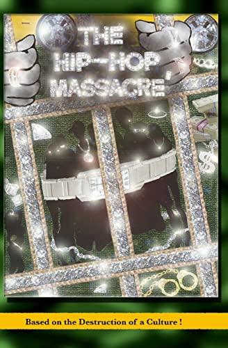 9781434807113: The Hip Hop Massacre'