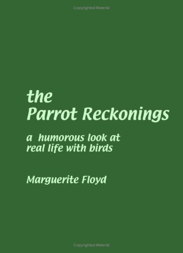 9781434811141: The Parrot Reckonings