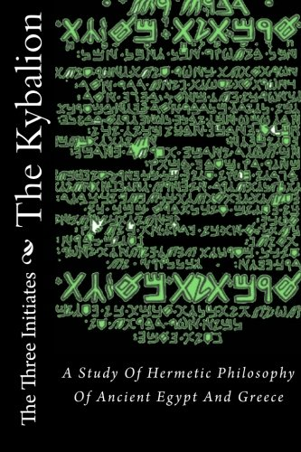 The Kybalion: A Study of The Hermetic