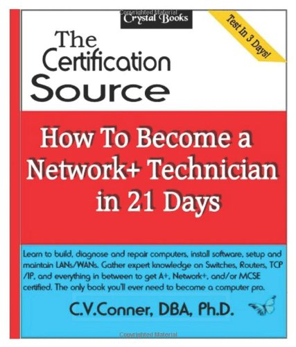 9781434814616: How To Become A Network+ Technician In 21 Days