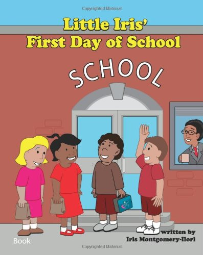 Little Iris' First Day of School: Iris Montgomery-Ilori