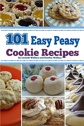 9781434821744: 101 Easy Peasy Cookie Recipes