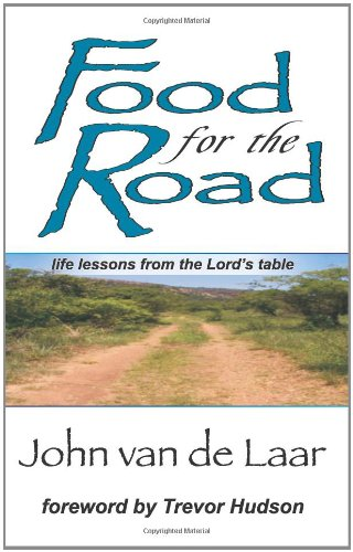 9781434822994: Food for the Road: Life Lessons From The Lord's Table