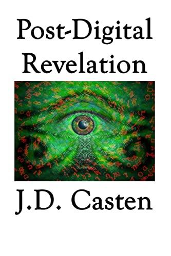 9781434823120: Post-Digital Revelation