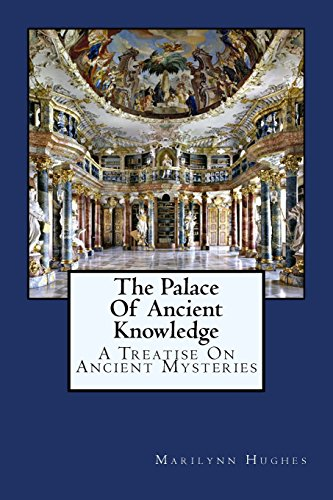 9781434827234: The Palace Of Ancient Knowledge: A Treatise On Ancient Mysteries