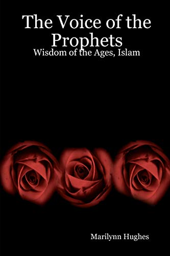 9781434827494: The Voice Of The Prophets: Wisdom Of The Ages, Islam