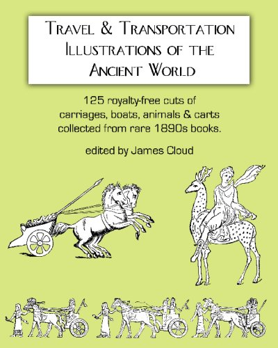 9781434828415: Travel & Transportation Illustrations Of The Ancient World: 125 Royalty-Free Cuts Of Carriages, Boats, Animals & Carts Collected From Rare 1890S Books.