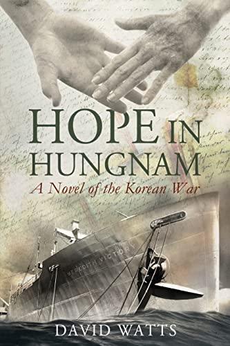 9781434829665: Hope in Hungnam: A Novel of the Korean War