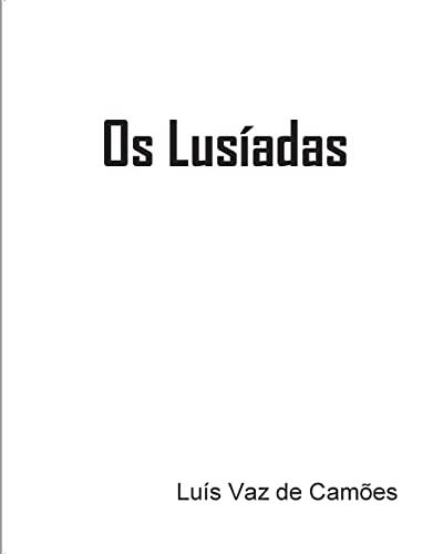 9781434835659: Os Lusíadas: Luís Vaz de Camões (Portuguese Edition)