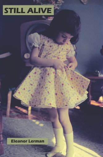 Still Alive: Eleanor Lerman
