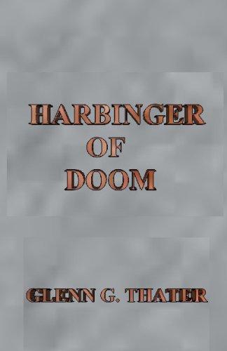 Harbinger of Doom: Featuring the Gateway: Thater, Glenn G.