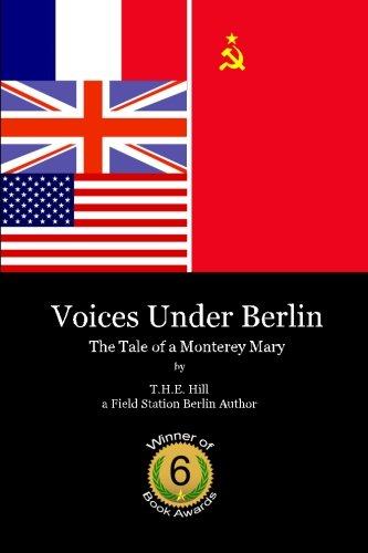 9781434839732: Voices Under Berlin: The Tale Of A Monterey Mary