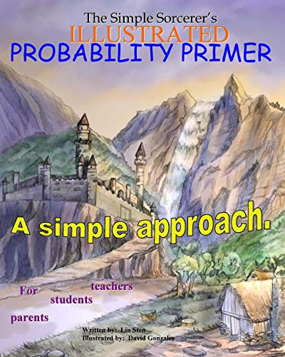 9781434839923: The Simple Sorcerer's Illustrated Probability Primer