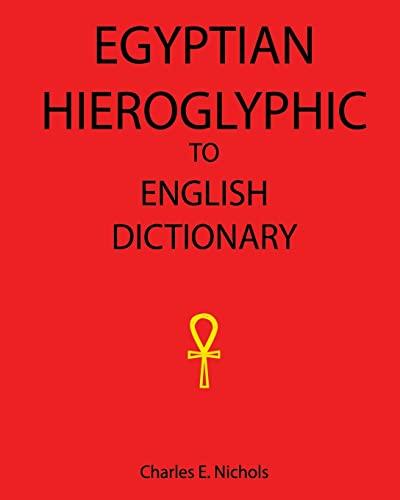 9781434843098: Egyptian Hieroglyphic To English Dictionary