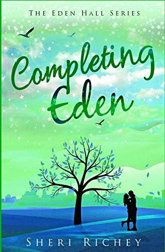 9781434843166: Completing Eden: The Eden Hall Series