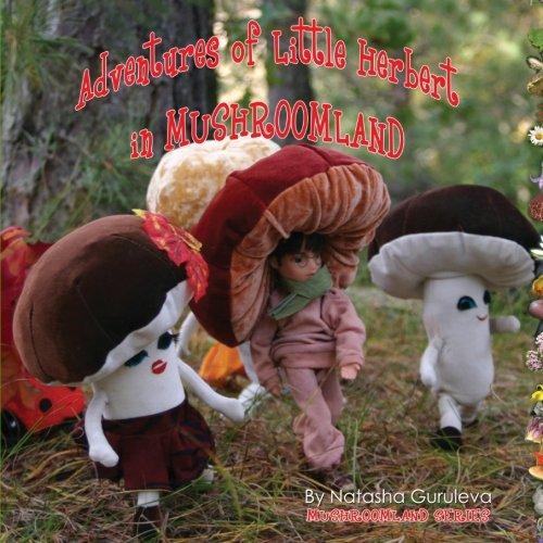 9781434843616: Adventures of Little Herbert in Mushroom Land (Mushroomland Series)