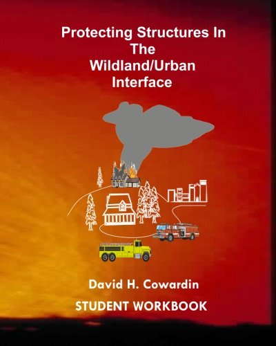 9781434847867: Protecting Structures In The Wildland/Urban Interface: Student Workbook