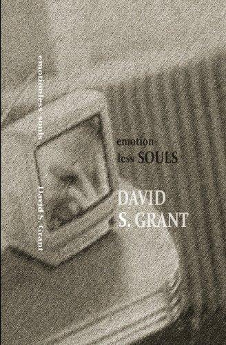 Emotionless Souls: Grant, David S.