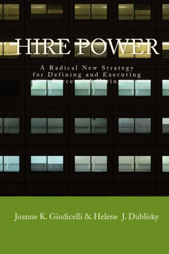 9781434848796: Hire Power: A Radical New Strategy For Defining And Executing Successful Hiring