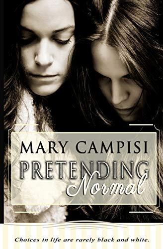 Pretending Normal: Mary Campisi