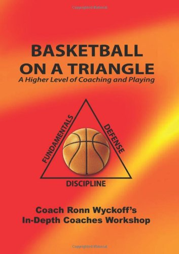 9781434891983: Basketball On A Triangle: A Higher Level Of Coaching And Playing