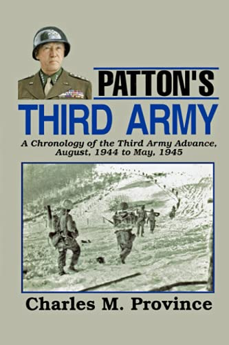 9781434894106: Patton's Third Army: A Chronology Of The Third Army Advance In World War Ii