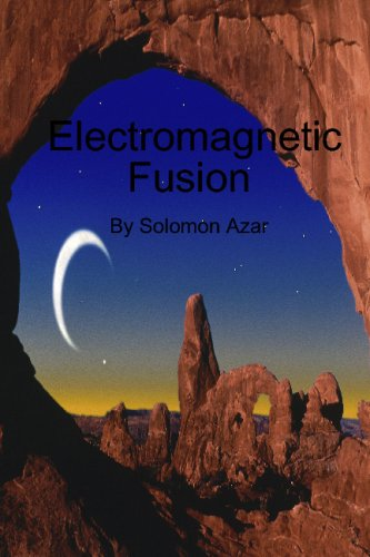 9781434898463: Electromagnetic Fusion