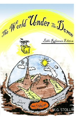 The World Under The Dome: Epoch One: The Power Of El: Stoll, M. G.