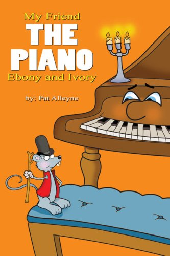 9781434900159: My Friend the Piano: Ebony and Ivory