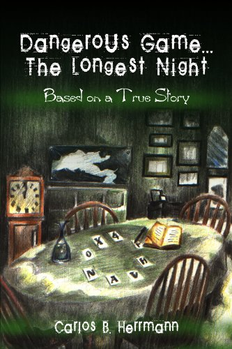 9781434902696: Dangerous Game...The Longest Night: Based on a True Story