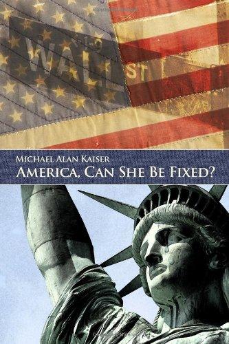 9781434904850: America, Can She Be Fixed?