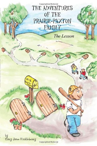 9781434906427: The Adventures of the Prairie-Paxton Family: The Lesson