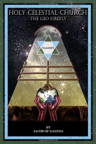 9781434906649: Holy Celestial Church: The Geo Firefly