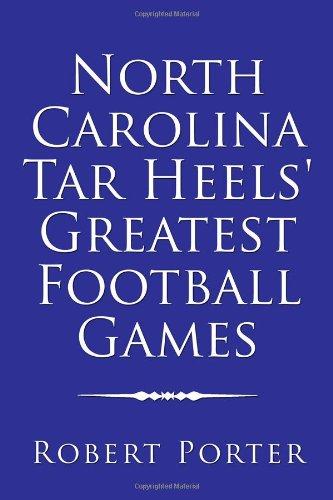 9781434906670: North Carolina Tar Heels' Greatest Football Games