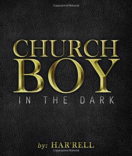 9781434910257: Church Boy in the Dark
