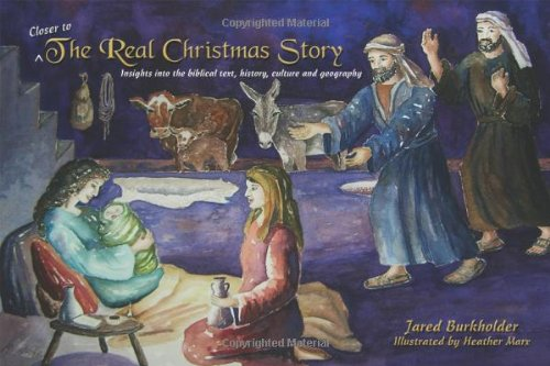 9781434911995: Closer to the Real Christmas Story