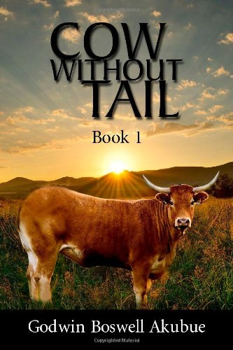 9781434915399: Cow without Tail: Book 1
