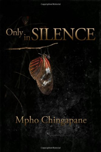 9781434918147: Only in Silence