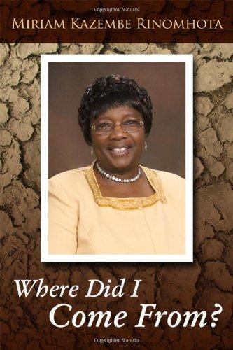Where Did I Come From?: Miriam Rinomhota