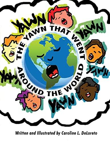 The Yawn That Went Around the World: Caroline DeLoreto